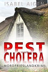 Pest und Cholera: Mordfriesland-Krimi Kindle Ausgabe