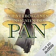 Die verborgenen Insignien des Pan: Die Pan-Trilogie 3