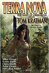 Terra Nova: The Wars of Liberation Kindle Edition