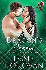 The Dragon's Chance (Lochguard Highland Dragons Book 9) Kindle Edition