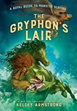 The Gryphon's Lair (A Royal Guide to Monster Slaying Book 2) (English Edition)