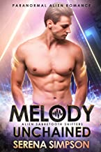 Melody Unchained (Alien Sabretooth Shifters Book 2)