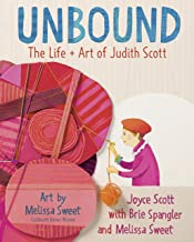 Unbound: The Life and Art of Judith Scott (English Edition)