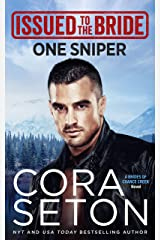 Issued to the Bride One Sniper (The Brides of Chance Creek Book 3) Kindle Edition