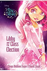 Star Darlings:Libby and the Class Election Kindle Edition