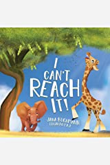 I Can't Reach It!: A Growth Mindset Book To Promote Self-Esteem Kindle Edition