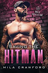 Saving the Hitman (Men of Ruthless Corp.) Kindle Edition