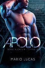 APOLO (Série Alcateia Livro 2) eBook Kindle