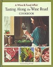 Best tasting along the wine road cookbook Reviews