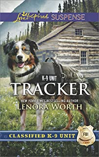 Tracker: Faith in the Face of Crime (Classified K-9 Unit)
