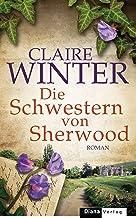 Die Schwestern von Sherwood: Roman (German Edition)