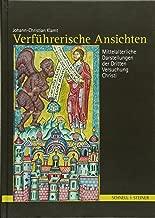 Verfuhrerische Ansichten: Mittelalterliche Darstellungen Der Dritten Versuchung Christi (German Edition)