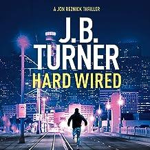 Hard Wired: A Jon Reznick Thriller, Book 3