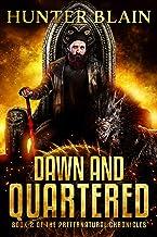 Dawn and Quartered: Preternatural Chronicles Book 2 (The Preternatural Chronicles)