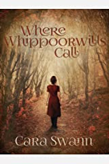 Where Whippoorwills Call (Crybaby Hollow Series Book 2) Kindle Edition