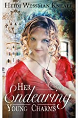 Her Endearing Young Charms: A Regency Romance with Magic (A Lady of Many Charms Book 1) Kindle Edition