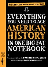 Everything You Need to Ace American History in One Big Fat Notebook: The Complete Middle School Study Guide (Big Fat Noteb...