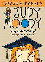 Judy Moody va a la universidad/ Judy Moody Goes to College (Judy Moody) (Spanish Edition) (Judy Moody)