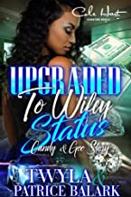 Upgraded To Wifey Status: African American Urban Fiction Standalone