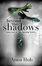 Beyond the Shadows: Second Edition (The Shadow Series Book 1)