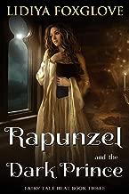 Rapunzel and the Dark Prince (Fairy Tale Heat Book 3)