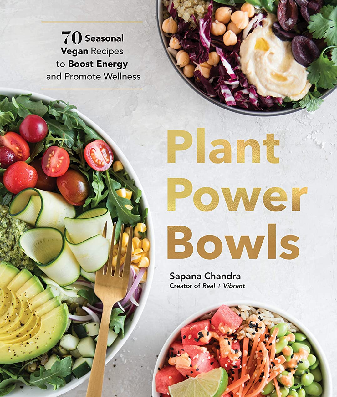 スイング数学的なジョージバーナードPlant Power Bowls: 70 Seasonal Vegan Recipes to Boost Energy and Promote Wellness (English Edition)