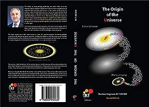 The Origin of the Universe: Book #3 (Second Edition 2012)