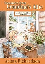Treasures from Grandma's Attic (Grandma's Attic Series Book 4)