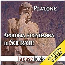 Apologia e condanna di Socrate