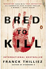 Bred to Kill: A Thriller Kindle Edition