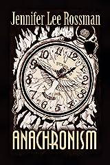 Anachronism Kindle Edition