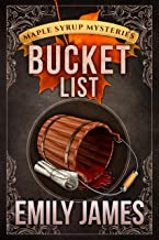 Bucket List: Maple Syrup Mysteries