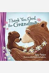 Thank You, God, for Grandma Kindle Edition