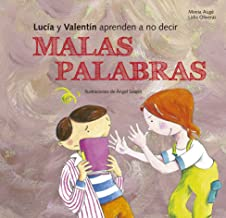 Lucia y Valentín aprenden a no decir malas palabras (Buenas Maneras) (Spanish Edition)