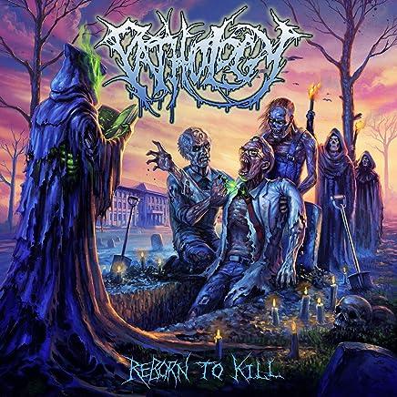 Pathology - Reborn To Kill (2019) LEAK ALBUM