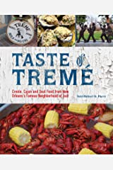 Taste of Tremé: Creole, Cajun, and Soul Food from New Orleans' Famous Neighborhood of Jazz Paperback