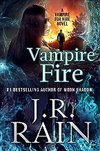 Vampire Fire (Vampire for Hire Book 12)