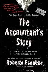 The Accountant's Story: Inside the Violent World of the Medellín Cartel Kindle Edition
