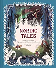 Nordic Tales: Folktales from Norway, Sweden, Finland, Iceland, and Denmark (Nordic Folklore and Stories, Illustrated Nordi...