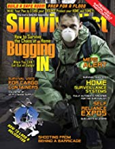 How to Survive By Bugging In! [Survivalist Magazine Issue #23]