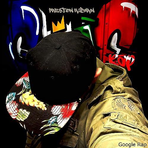 Google Rap de Preston Hudman en Amazon Music - Amazon.es