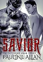Savior: A Tattered Club Story (Tattered Social Club Series Book 1)