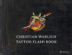 Christian Warlich. Tattoo Flash Book (dt./engl.): Vorlagealbum des Königs der Tätowierer/Original Designs by the King of Tattooists
