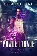 Powder Trade (Black Magic Outlaw Book 4)