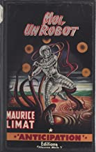 Moi, un robot (French Edition)