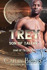 Trey: Son of Tallav (Sons of Tallav Book 4) Kindle Edition