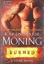 Burned (Fever (Dell)) by Karen Marie Moning (16-Apr-2015) Hardcover