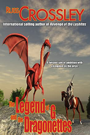 The Legend of G and The Dragonettes (English Edition)
