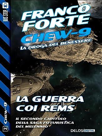 La guerra coi Rems: Chew-9 2