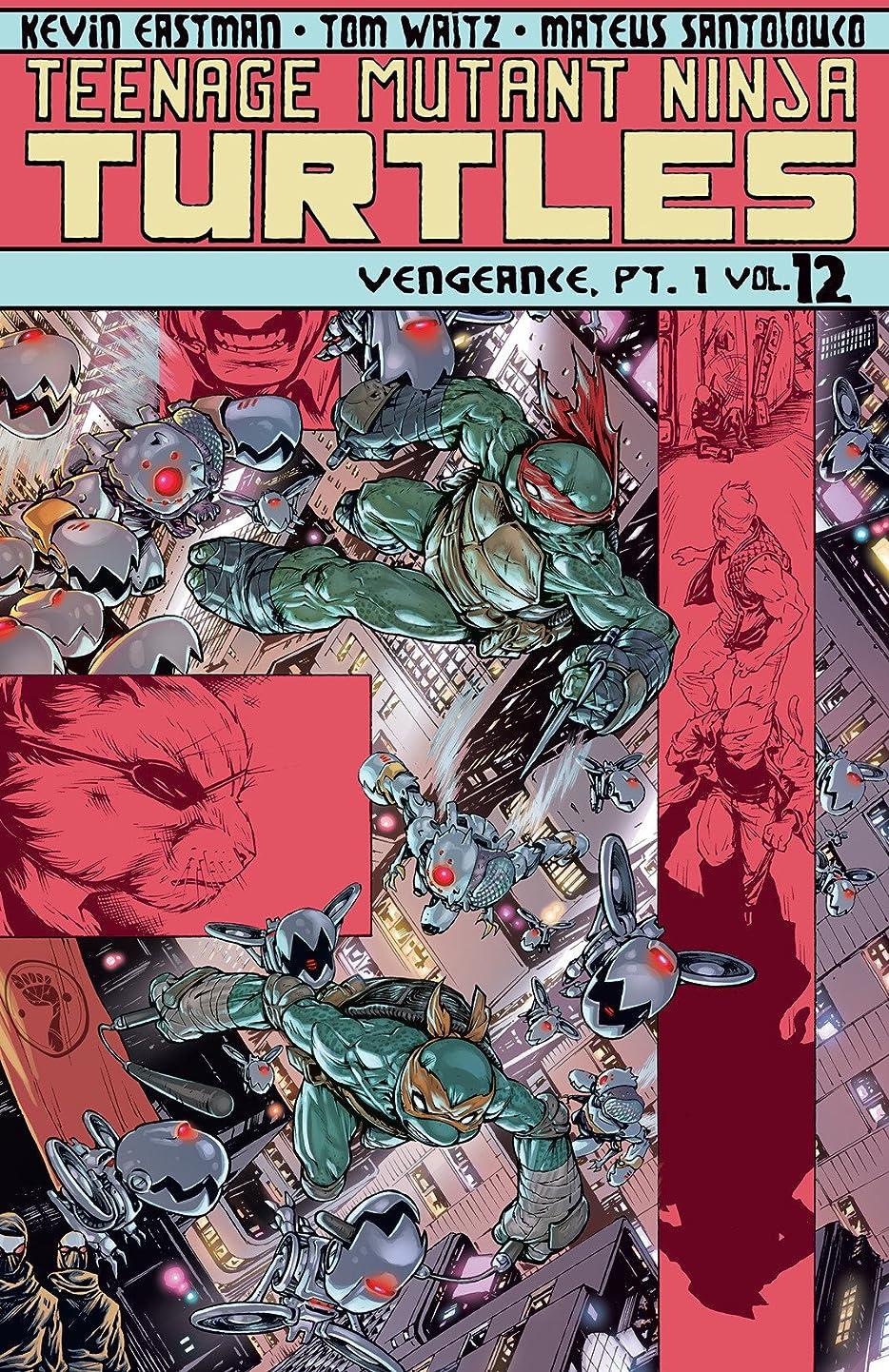 霊トランペット供給Teenage Mutant Ninja Turtles Vol. 12: Vengeance, Part 1 (English Edition)